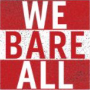 We Bare All Podcast